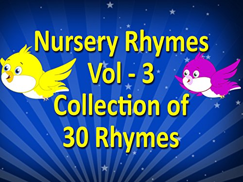 Nursery Rhymes Vol 3: Collection of 30 Rhymes - Season 1