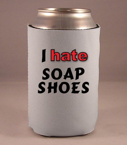 Custom Beverage Can / Bottle Cover (Coolie) with I Hate Soap shoes