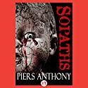 The Sopaths Audiobook by Piers Anthony Narrated by A.T. Chandler