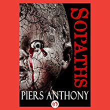 The Sopaths (       UNABRIDGED) by Piers Anthony Narrated by A.T. Chandler