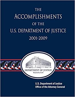 the accomplishments of the u s department of justice 2001 2009 u s department of justice u s. Black Bedroom Furniture Sets. Home Design Ideas