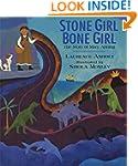 Stone Girl Bone Girl: The Story of Ma...