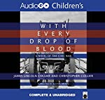 With Every Drop of Blood: A Novel of the Civil War | James Collier,Christopher Collier