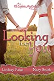 Looking for You (Oh Captain My Captain Book 1) (English Edition)