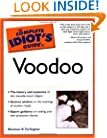 The Complete Idiot's Guide(R) to Voodoo
