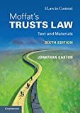 Moffat's Trusts Law: Text and Materials (Law in Context)