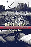 Battles East: A History of the Eastern Front of the First World War