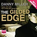 The Gilded Edge Audiobook by Danny Miller Narrated by Paul Thornley