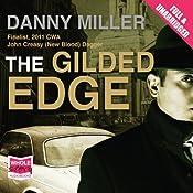 The Gilded Edge | [Danny Miller]