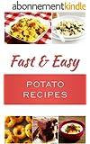 Fast And Easy Potato Recipes (English Edition)