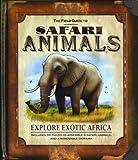 The Field Guide to Safari Animals image