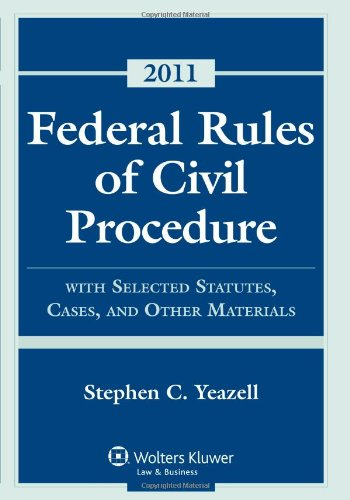 Federal Rules Civil Procedure, 2011 Statutory Supplement