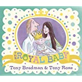 The Royal Babyby Tony Bradman