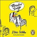 Paradise Lodge Hörbuch von Nina Stibbe Gesprochen von: Helen Baxendale
