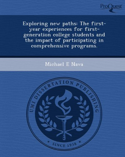 Exploring new paths: The first-year experiences for first-generation college students and the impact of participating in