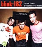Blink-182: Tales from Beneath Your Mom