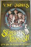 Serpents of Arakesh (Karazan Quartet)