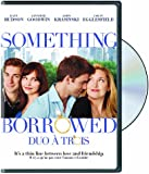 Something Borrowed / Duo a Trois (Bilingual)