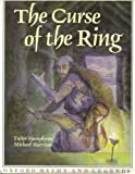 The Curse of the Ring (Oxford Myths and Legends) (0192741314) by Harrison, Michael