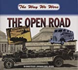img - for The Way We Were the Open Road book / textbook / text book