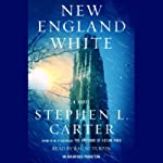New England White: A Novel | Stephen L. Carter