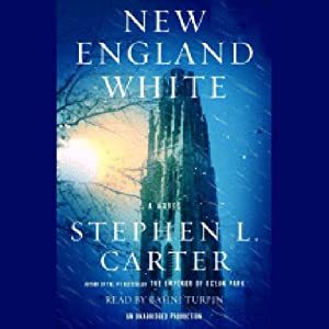 New England White: A Novel | [Stephen L. Carter]
