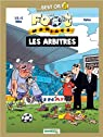 Les foot maniacs : Les arbitres : Les Best Or