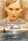 Unclaimed Heart (1595142584) by Wilkins, Kim