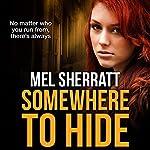 Somewhere to Hide: The Estate Series, Book 1 | Mel Sherratt