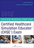 img - for Review Manual for the Certified Healthcare Simulation Educator Exam book / textbook / text book