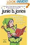 Junie B. Jones #25: Jingle Bells, Bat...