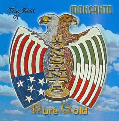 the-best-of-monsanto-pure-gold
