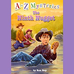 A to Z Mysteries: The Ninth Nugget | [Ron Roy]