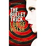 The Bullet Trickby Louise Welsh