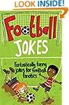 Football Jokes: Fantastically funny j...