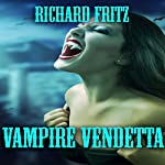Vampire Vendetta | Richard Fritz