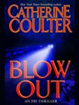 Blowout: FBI Thriller Series, Book 9...