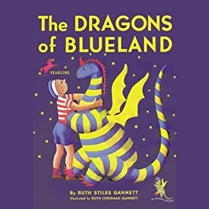 The Dragon's of Blueland: My Father's Dragon 3 | [Ruth Stiles Gannett]