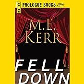Fell Down | M. E. Kerr