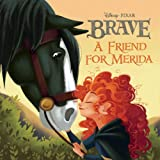 Brave: A Friend for Merida