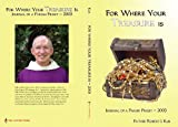 img - for For Where Your Treasure Is: Journal of a Parish Priest book / textbook / text book