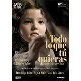 Anything You Want ( Todo lo que t� quieras )by Juan Diego Botto