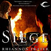 Siege: As the World Dies, Book 3 | Rhiannon Frater