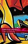 Danses latines : Le d�sir des continents