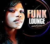 echange, troc Compilation - Funk Lounge : Emotion