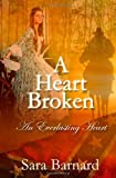 A Heart Broken (An Everlasting Heart)