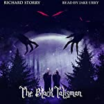 The Black Talisman | Richard Storry