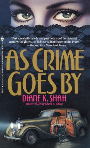 As Crime Goes By, Shah,Diane K.