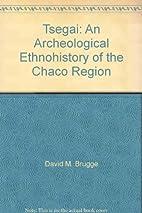 Tsegai: An Archeological Ethnohistory of the…