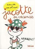 Jacotte en vacances : 65 histoires à lire seul(e) ou accompagné(e)